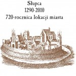 Słupca 1290-2010 • 720-rocznica lokacji miasta